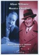 Albert Willemetz et Maurice Chevalier - laflutedepan.com