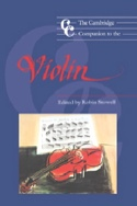 The Cambridge companion to the violin Robin STOWELL laflutedepan.com