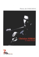 Christian Ferras : le violon d'Icare - laflutedepan.com