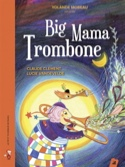 Big Mama trombone - Claude CLEMENT - Livre - laflutedepan.com