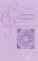 Labyrinthes d'un guitariste - Rafael ANDIA - Livre - laflutedepan.com