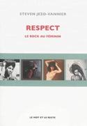 Respect : le rock au féminin JEZO-VANNIER Steven laflutedepan.com
