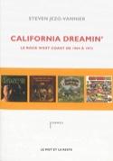 California dreamin' : le rock west coast de 1964 à 1972 laflutedepan.com