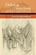 Defining Deutschtum David BRODBECK Livre laflutedepan.com