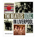 The Beatles in Liverpool: The stories, the scene, and the path to stardom laflutedepan.com