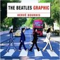 The Beatles Graphic Hervé BOURHIS Livre Les Oeuvres - laflutedepan.com