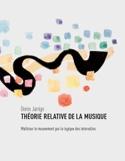 Théorie relative de la musique Denis JARRIGE Livre laflutedepan.com