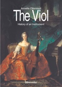 The Viol : History of an Instrument laflutedepan.com