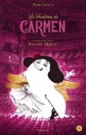 Le fantôme de Carmen Pierre CRÉAC'H Livre laflutedepan.com