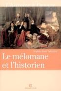 Le mélomane et l'historien Sophie Anne LETERRIER laflutedepan.com