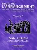 Traité de l'arrangement vol 5 Ivan JULLIEN Livre laflutedepan.com