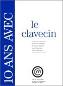 10 ans avec le clavecin Françoise LENGELLÉ Livre laflutedepan.com