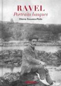 Ravel, portraits basques ROUSSEAU-PLOTTO Étienne laflutedepan.com