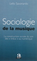 Sociologie de la musique Lello SAVONARDO Livre laflutedepan.com