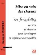 Mise en voix des chœurs Georges ESCOFFIER Livre laflutedepan.com