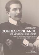 Correspondance et morceaux choisis Léon BAKST Livre laflutedepan.com