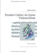 Premier cahier du jeune violoncelliste : Première Position laflutedepan.com
