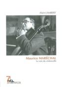 Maurice Maréchal : la voix du violoncelle laflutedepan.com