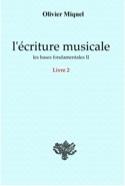 L'écriture musicale : les bases fondamentales II - laflutedepan.com