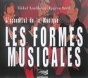 L'essentiel de la musique : les formes musicales - laflutedepan.com