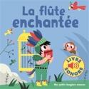 La flûte enchantée - Marion BILLET - Livre - laflutedepan.com