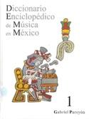Diccionario Enciclopédico de Musica en México - laflutedepan.com