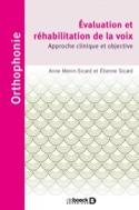 Evaluation et réhabilitation de la voix : approche clinique et objective - laflutedepan.com