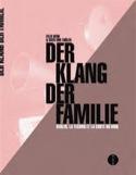Der Klang der Familie : Berlin, la techno et la chute du mur laflutedepan.com