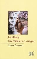 Le héros aux mille et un visages Joseph CAMPBELL laflutedepan.com