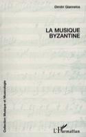 La musique byzantine - Dimitri GIANNELOS - Livre - laflutedepan.com
