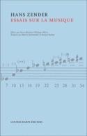 Essais sur la musique - Hans ZENDER - Livre - laflutedepan.com