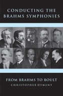 Conducting the Brahms Symphonies - From Brahms to Boult laflutedepan.com