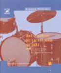 Une histoire de la batterie de jazz, vol. 2 laflutedepan.com