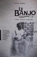 Le Banjo : génèse, évolution, organologie laflutedepan.com