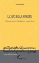 Le sens de la musique : ontologie et téléologie musicales laflutedepan.com