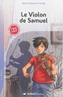 Le violon de Samuel REYNARD-CANDIE Sylvie Livre laflutedepan.com