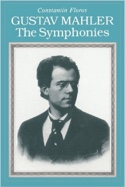 Gustav Mahler - The symphonies Constantin FLOROS laflutedepan.com