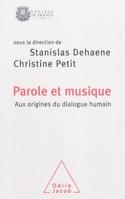 Parole et musique : aux origines du dialogue humain : colloque annuel 2008 laflutedepan.com