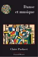Danse et musique Claire PAOLACCI Livre Les Arts - laflutedepan.com