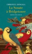 La sonate à Bridgetower - Emmanuel DONGALA - Livre - laflutedepan.com