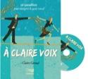 A claire voix : 26 vocalises pour intégrer le geste vocal laflutedepan.com