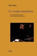 Le corps musicien : une phénoménologie de la motricité musicale laflutedepan.com