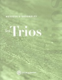 Les trios : musique d'ensembles - Livre - laflutedepan.com