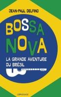 Bossa-nova : la grande aventure du Brésil - laflutedepan.com
