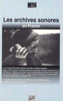 Les archives sonores en France laflutedepan.com