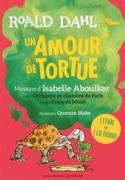 Un amour de tortue : 1 livre + 1 CD audio Roald DAHL laflutedepan.com