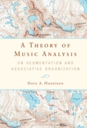 A Theory of Music Analysis Dora HANNINEN Livre laflutedepan.com