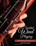 Spirited Wind Playing: The Performance Dimension - laflutedepan.com