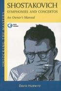 Shostakovich Symphonies and Concertos: An owner's manual  laflutedepan.com