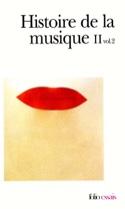 Histoire de la musique, tome II, volume 2 COLLECTIF laflutedepan.com